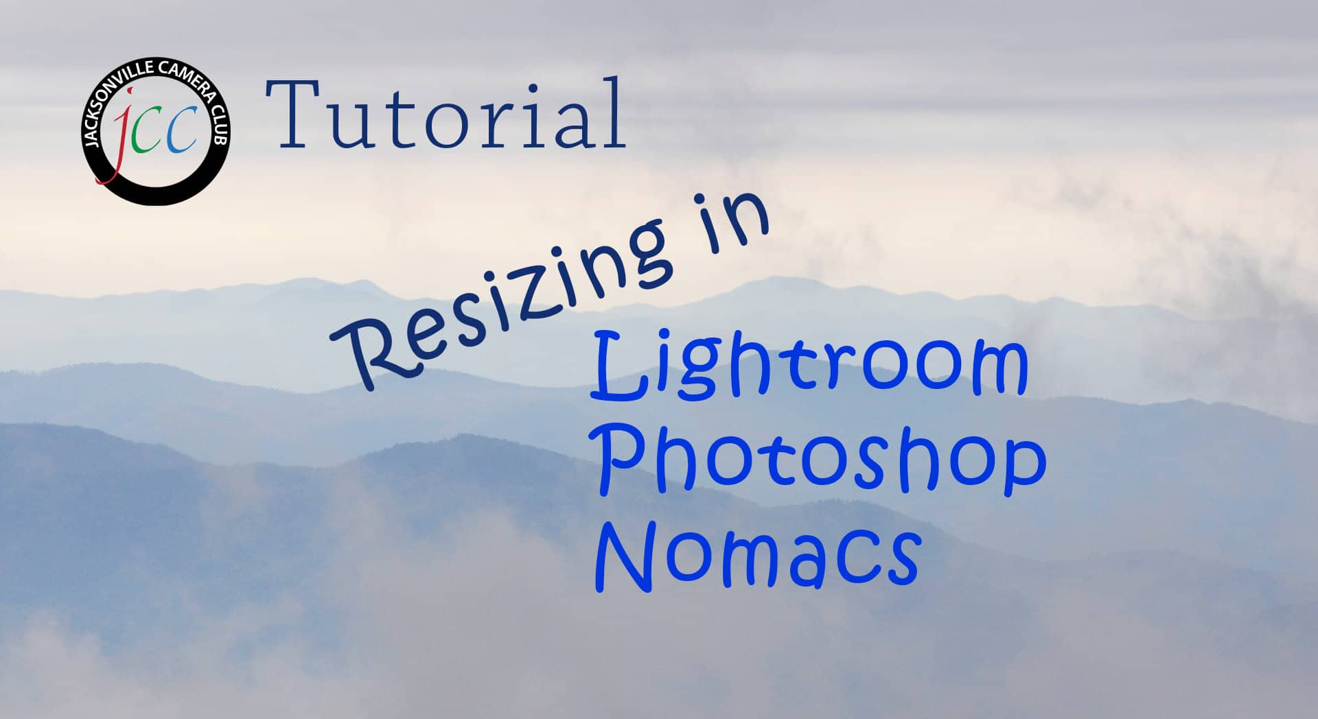 jcc tutorial resizing lr ps nm